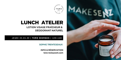 LUNCH ATELIER COSMÉTIQUE _ Printemps Bierges tickets