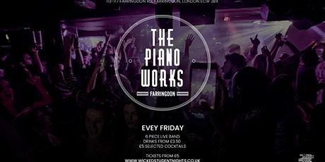 Fridays at Piano Works Farringdon // Drinks from £2.50 tickets