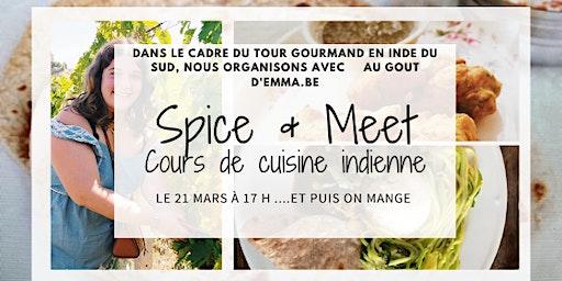 """""""Spice & Meet"""" - Cours de cuisine indienne avec Au Goût d'Emma.be"""