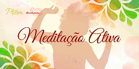 Meditação Ativa