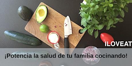¡Potencia la salud de tu familia cocinando! boletos