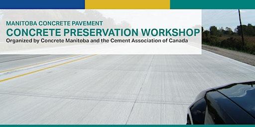 Manitoba Concrete Pavement - Concrete Preservation Workshop