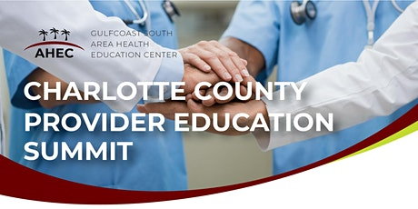 Charlotte County Provider Education Summit tickets