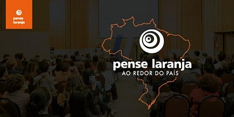 PENSE LARANJA AO REDOR DO PAÍS: NORDESTE ingressos