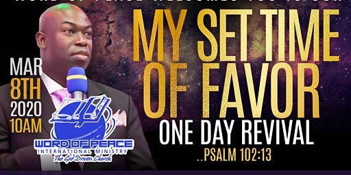 """My Set Time of FAVOR!"" One Day Revival"