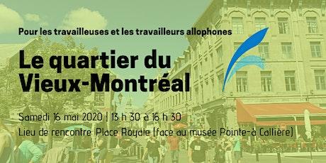 Visite guidée  du Vieux-Montréal billets