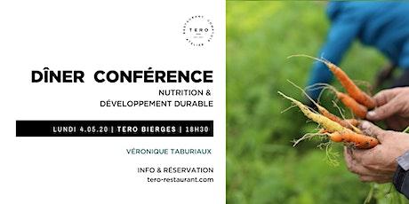 DÎNER CONFÉRENCE  _  Nutrition & développement durable _ Printemps Bierges billets