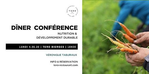 DÎNER CONFÉRENCE  _  Nutrition & développement durable _ Printemps Bierges