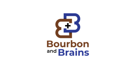 Bourbon and Brains tickets