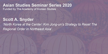 Asian Studies Seminar Series: Scott A. Snyder tickets