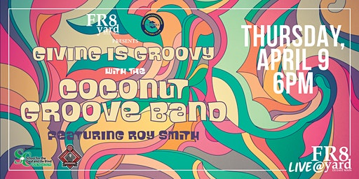 GIVING IS GROOVY! w/The Coconut Groove Band!!!
