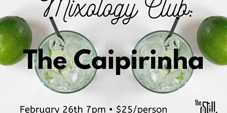 Mixology Club Night • Caipirinhas tickets