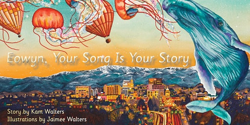 Grand Release for Local Children's Book:  Eowyn, Your Song Is Your Story