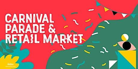 Carnival Parade & Retail Market tickets