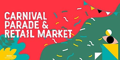 Carnival Parade & Retail Market