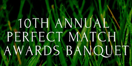 10th annual perfect match tennis tournament banquet tickets