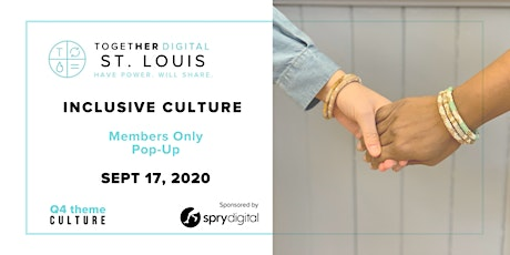 St. Louis Together Digital Members Only September Popup @ Spry Digital tickets