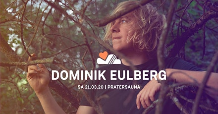 LUFT & LIEBE x LSH w/ DOMINIK EULBERG | Pratersauna Tickets