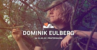 LUFT & LIEBE x LSH w/ DOMINIK EULBERG | Pratersauna