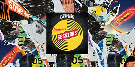 Lucozade Energy Sessions 2020 - T.U. Dublin, Aungier Street tickets