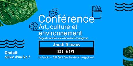 Conférence : Art, culture et environnement billets
