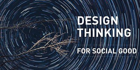 WORKSHOP 1: Design Thinking for Social Good tickets
