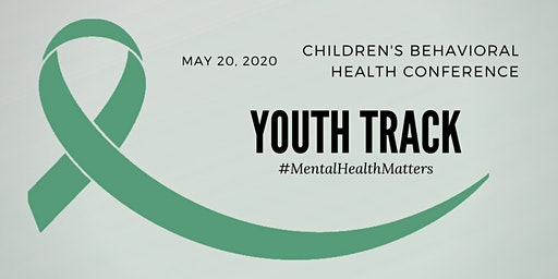 Children's Behavioral Health Conference Youth Track