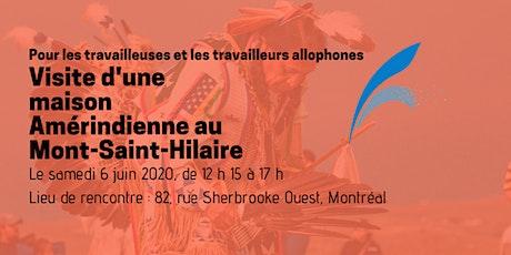 Visite d'une maison Amérindienne au Mont Saint-Hilaire tickets