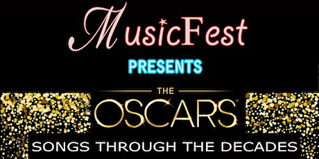 MusicFest Presents The Oscars - Songs Through the Decades tickets