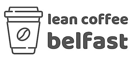 Lean Coffee Belfast tickets