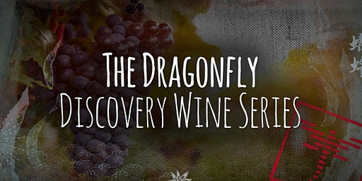 The Dragonfly Discovery Wine Series | February 2020