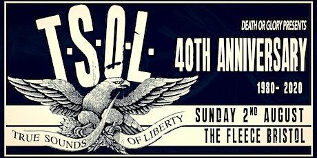 "TSOL ""40th Anniversary Tour"" Live at the Fleece Bristol tickets"