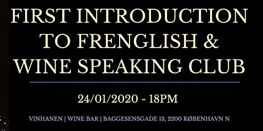 First introduction to Frenglish & Wine