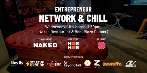 Hobnob X Entrepreneur Network & Chill - Networking Event ( KL )