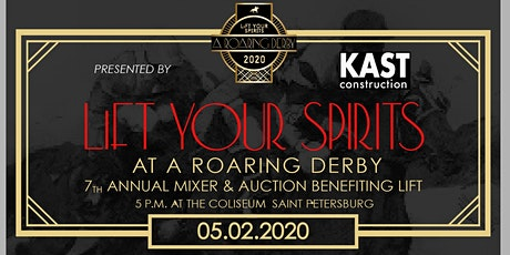 LiFT Your Spirits at A Roaring Derby - St Pete's Biggest Derby Party/Fundraiser tickets