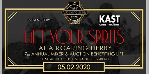 LiFT Your Spirits at A Roaring Derby - St Pete's Biggest Derby Party/Fundraiser