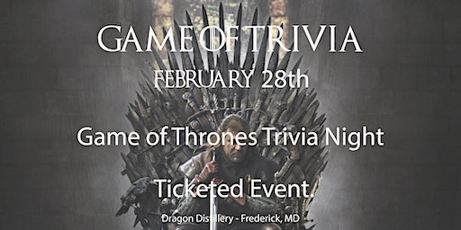Game of Trivia (Game of Thrones Trivia Night)