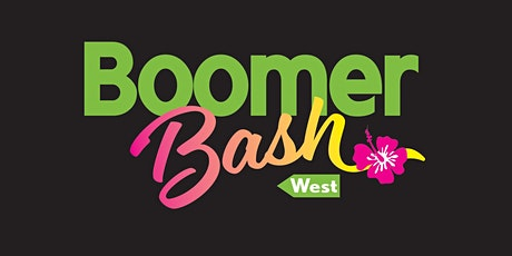 Boomer Bash West 2020 tickets