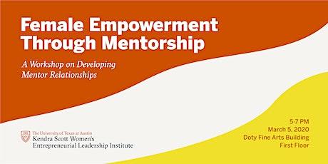 Female Empowerment through Mentorship tickets