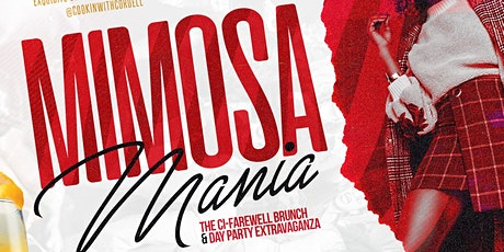 Mimosa Mania: The Ci-Farewell Brunch & Day Party tickets