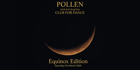 Pollen Club for Dance Equinox Edition March 2020 tickets