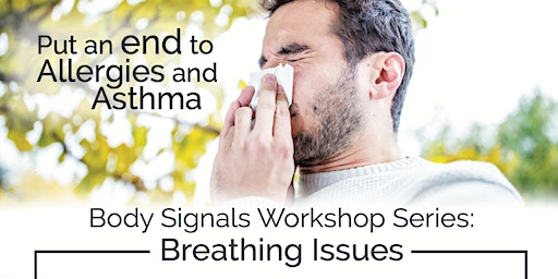Put an End to Allergies and Asthma