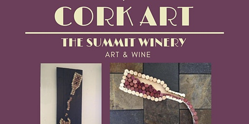 Cork Art @ The Summit Winery