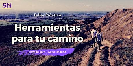 HERRAMIENTAS PARA TU CAMINO - Taller práctico boletos