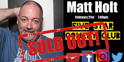 Matt Holt - Five Star Comedy Club