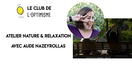 Atelier Nature & Relaxation billets