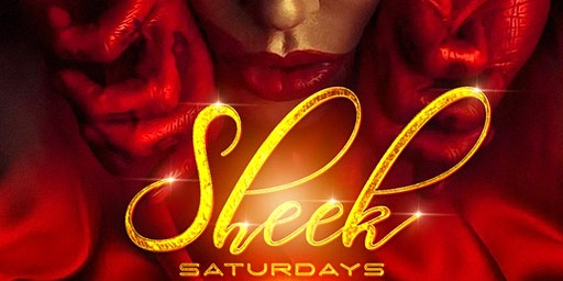 Sheek Saturdays, the Ultimate Element of Style & Sophistication
