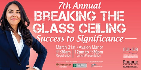 7th Annual Breaking the Glass Ceiling: Success to Significance tickets