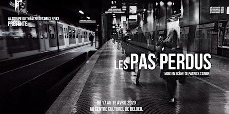 Pièce de théâtre Les Pas perdus billets
