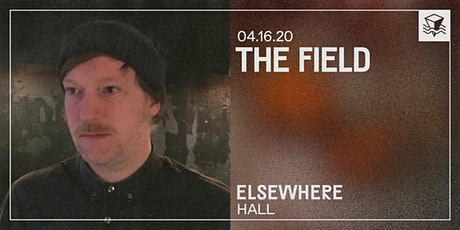The Field @ Elsewhere (Hall) tickets